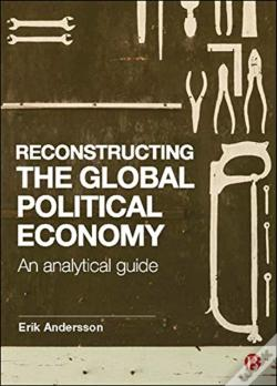 Wook.pt - Reconstructing The Global Political Econ