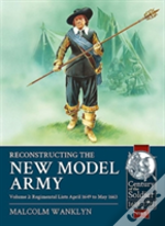 Reconstructing The New Model Army