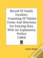 Record Of Family Faculties: Consisting O