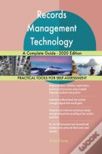 Records Management Technology A Complete