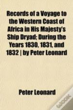 Records Of A Voyage To The Western Coast