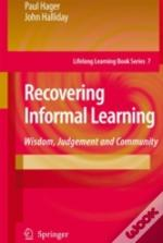 Recovering Informal Learning