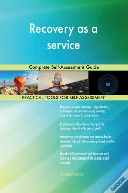Wook.pt - Recovery As A Service Complete Self-Assessment Guide