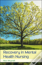Recovery In Mental Health Nursing