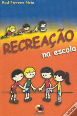 Wook.pt - Recreação na Escola