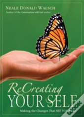 Recreating Your Self