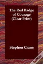 Red Badge Of Courage (Clear Print)