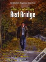 Red Bridge T.1 ; Mister Joe And Willoagby