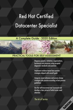 Wook.pt - Red Hat Certified Datacenter Specialist A Complete Guide - 2020 Edition