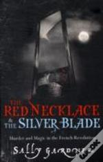 Red Necklace/Silver Blade Omnibus
