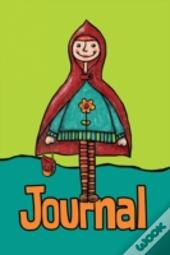 Red Riding Hood Girl Journal