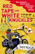 Red Tape And White Knuckles