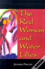 Red Woman And Water Lilies