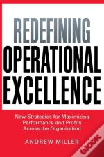 Redefining Operational Excellence