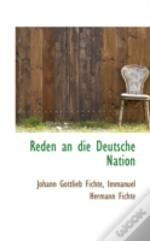 Reden An Die Deutsche Nation