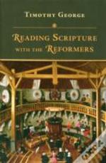 Reding Scripture With The Reformers