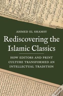 Wook.pt - Rediscovering The Islamic Classics