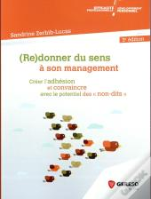 (Re)Donner Du Sens A Son Management