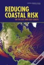 Reducing Coastal Risks On The East And Gulf Coasts