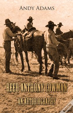 Wook.pt - Reed Anthony Cowman - An Autobiography