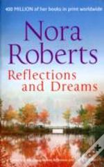 Reflections And Dreams
