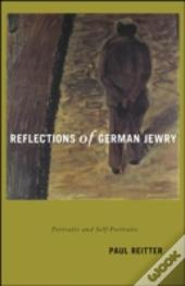 Reflections Of German Jewry