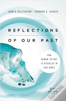 Reflections Of Our Past (Second Edition)