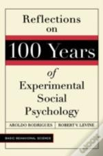 Reflections On 100 Years Of Social Psychology