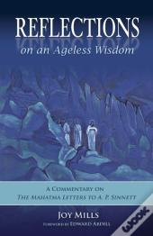 Reflections On An Ageless Wisdom