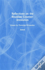Reflections On The Brazilian Counter-Revolution