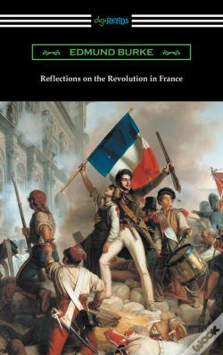 Wook.pt - Reflections On The Revolution In France
