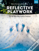 Reflective Playwork