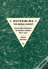 Reforming The Moral Subject