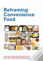 Reframing Convenience Food