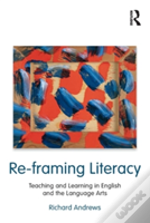 Reframing Literacy