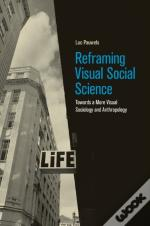 Reframing Visual Social Science