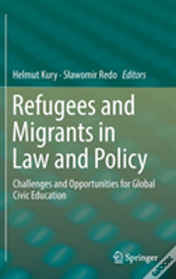 Wook.pt - Refugees And Migrants In Law And Policy