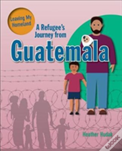 Wook.pt - Refugees Journey From Guatemala A