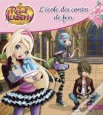 Regal Academy - L'Ecole Des Contes De Fees
