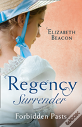 Regency Surrender: Forbidden Pasts