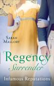 Regency Surrender: Infamous Reputations