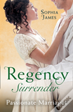Regency Surrender: Passionate Marriages