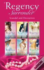 Regency Surrender: Scandal And Deception