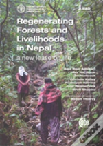 Regenerating Forests & Livelihoods In Ne