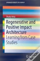 Regenerative And Positive Impact Architecture