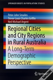 Regional Cities And City Regions In Rural Australia