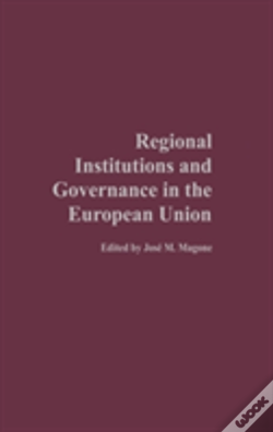 Wook.pt - Regional Institutions And Governance In The European Union