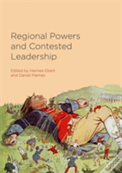 Wook.pt - Regional Powers And Contested Leadership