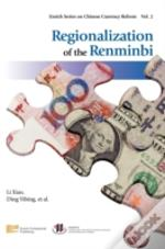 Regionalization Of The Renminbi
