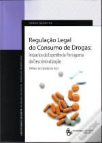 Regulação Legal do Consumo de Drogas